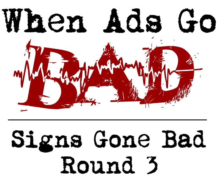 WhenAdsGoBad-Signs3