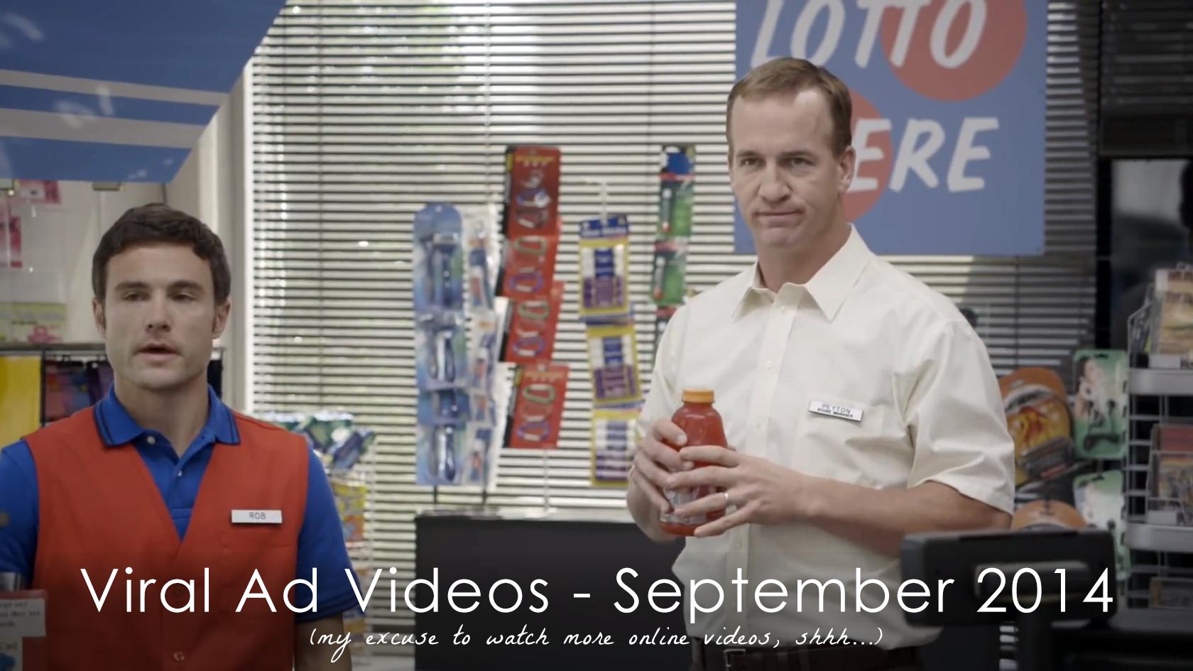 Viral Ad Videos - September 2014