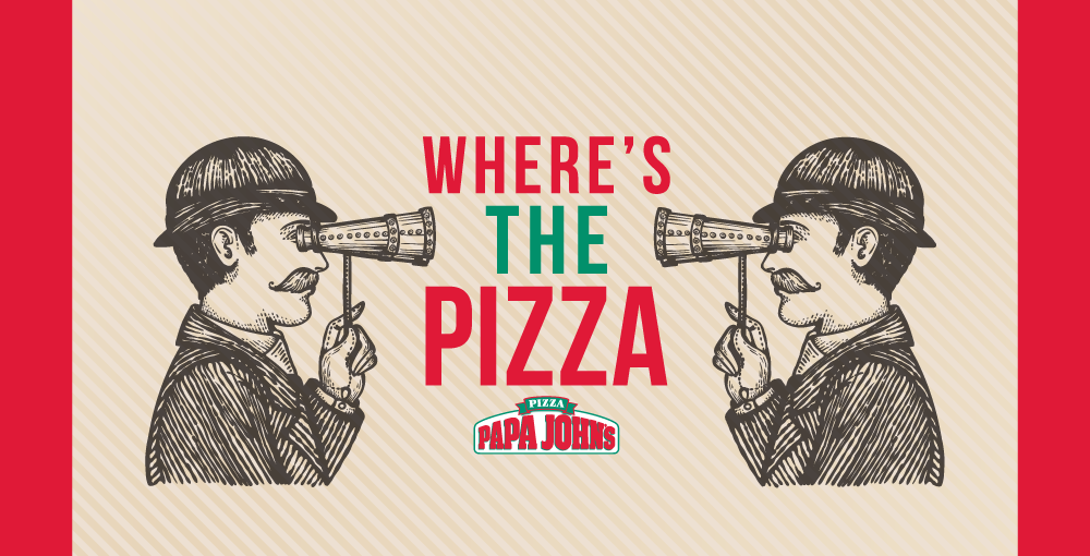 Papa John's – Where's the Pizza?
