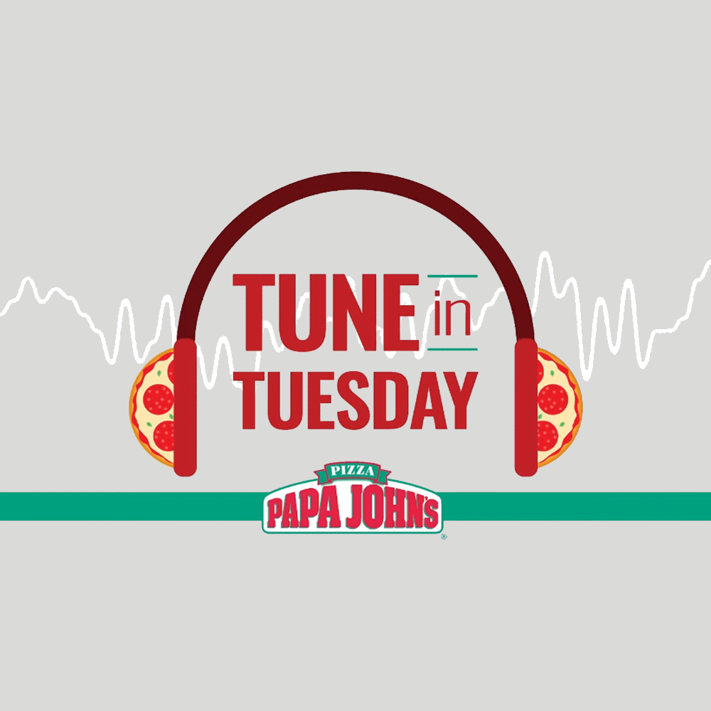 Papa John's Tune in Tuesday