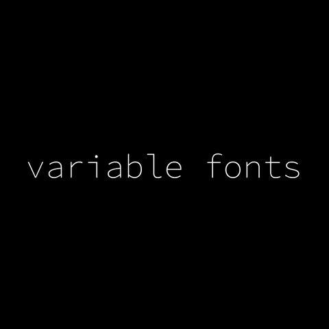 The Future of Web: Variable Fonts