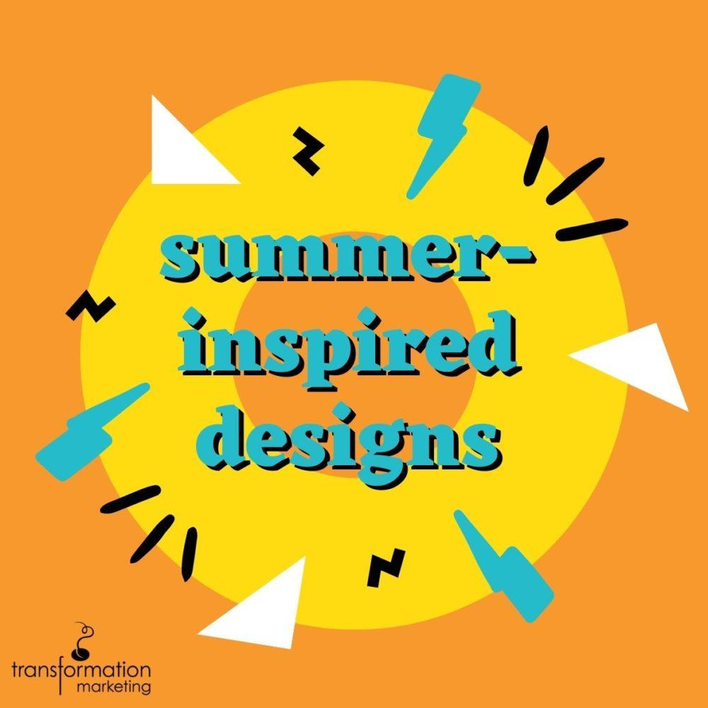 Summer-Inspired Designs