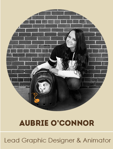 Aubrie O'Connor, Lead Graphic Designer & Animator